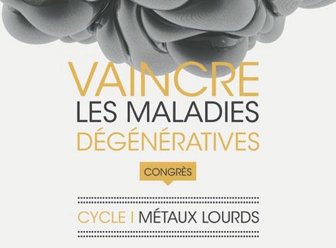 Congrès Vaincre les Maladies Dégénératives – 14 & 15 oct. 2017 à Montpellier