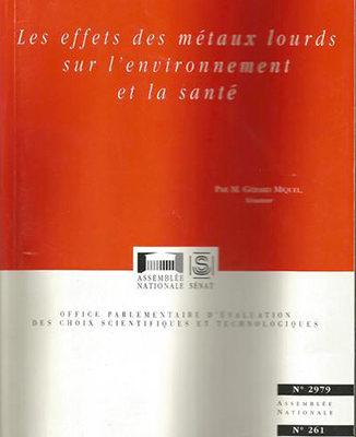 Rapport « Les effets des métaux lourd sur l'environnement et la santé » de Gérard Miquel - ODENTH