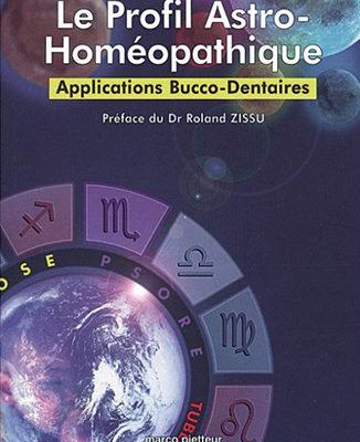 Le profil astro-homéopathique (P.A.H.) de Andrée Destre, et Bernard Boufflers - ODENTH