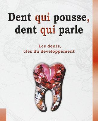 Dent qui pousse, dent qui parle - Estelle Vereeck - ODENTH