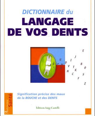 Documenthèque ODENTH : dictionnaire du langage des dents d'estelle vereeck