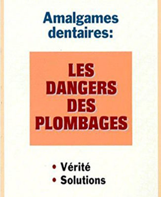 Documenthèque ODENTH : Amalgames dentaires : Les dangers des plombages par le Dr Bernard Montain