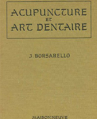 Documenthèque ODENTH : Acupuncture et art dentaire par J. BORSARELLO