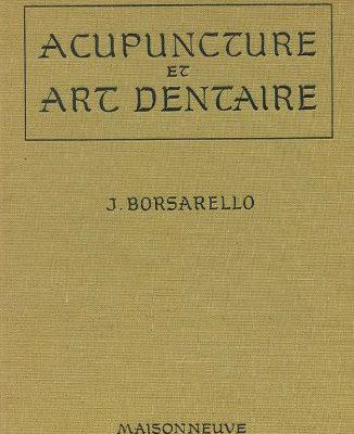 Documenthèque ODENTH : Acupuncture et art dentaire par J. BORSARELLO