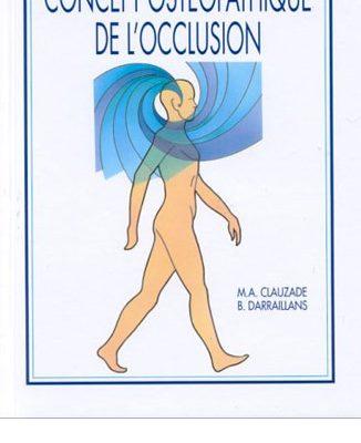 Ouvrages sur l'Occlusion Posturologie - Documenthèque ODENTH ODontologie ENergétique et THérapeutique