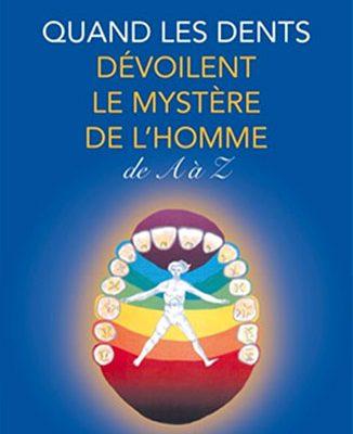 De la dent à la médecine quantique : dernier livre de Michèle Caffin Documenthèque ODENTH ODontologie ENergétique et THérapeutique
