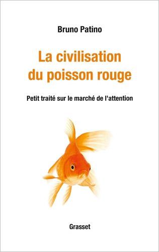 la civilisation du poisson rouge par bruno patino odenth