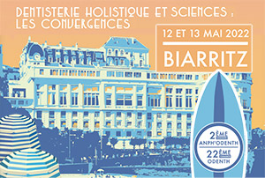 2ème Congres ANPH'ODENTH et 22ème Congrès Odenth - Biarritz - 12 et 13 mai 2022